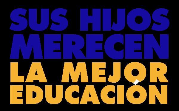 sus-hijos-merecen-la-mejor-educacion